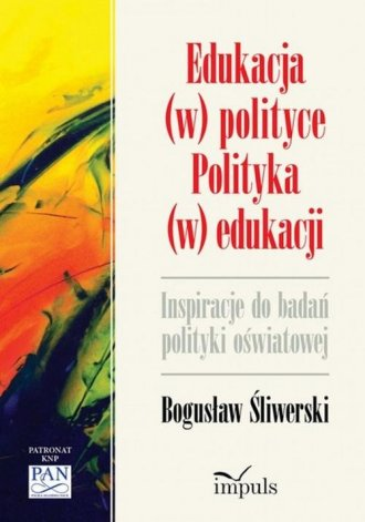 Edukacja w polityce. Polityka w - okładka książki