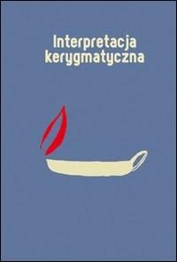Interpretacja kerygmatyczna. Doświadczenia - okładka książki