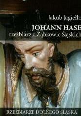 Johann Hase. Rzeźbiarz z Ząbkowic - okładka książki
