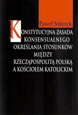 Konstytucyjna zasada konsensualnego - okładka książki