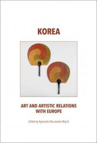 Korea art and artistic relations with Europe - okładka książki