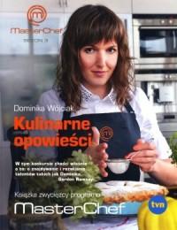 Kulinarne opowieści. Książka zwycięzcy programu MasterChef - okładka książki
