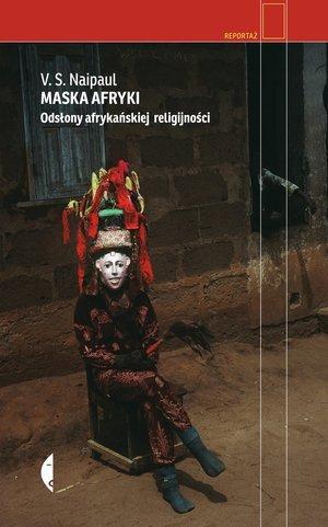 Maska Afryki. Odsłony afrykańskiej - okładka książki