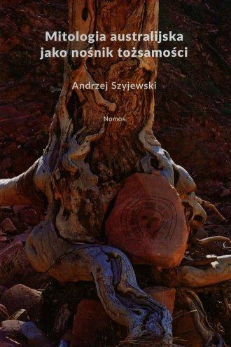 Mitologia australijska jako nośnik - okładka książki