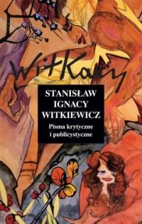 Pisma krytyczne i publicystyczne. - okładka książki