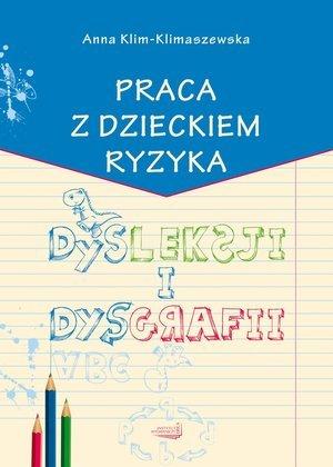 Praca z dzieckiem ryzyka dysleksji - okładka książki