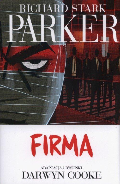 Richard Stark Parker. Tom 2. Firma - okładka książki