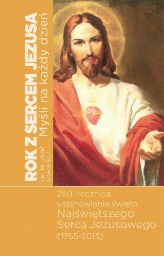 Rok z Sercem Jezusa. Myśli na każdy - okładka książki
