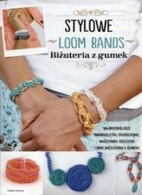 Stylowe Loom Bands - okładka książki