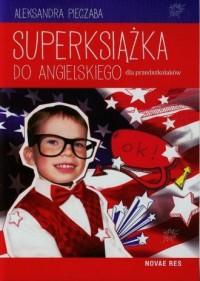 Superksiążka do angielskiego dla przedszkolaków - okładka podręcznika