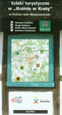 Szlaki turystyczne w Krainie w Kratę w Dolinie rzeki Moszczeniczki - okładka książki
