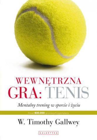 Wewnętrzna gra: tenis - okładka książki