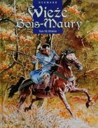 Wieże Bois-Maury. Tom 10 - okładka książki