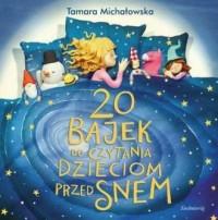 20 bajek do czytania dzieciom przed - okładka książki