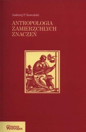 Antropologia zmierzchłych znaczeń - okładka książki