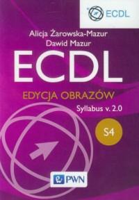 ECDL S4. Edycja obrazów Syllabus v.2.0 - okładka książki