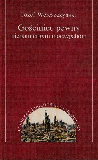 Gościniec pewny niepomiernym moczygębom - zdjęcie reprintu, mapy
