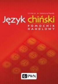 Język chiński. Pomocnik handlowy - okładka książki