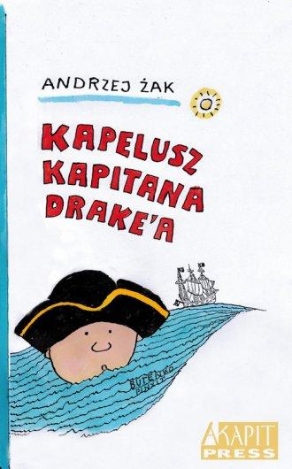 Kapelusz kapitana Drake`a - okładka książki