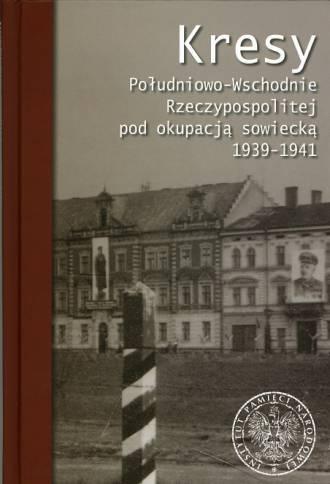 Kresy Południowo-Wschodnie Rzeczypospolitej - okładka książki