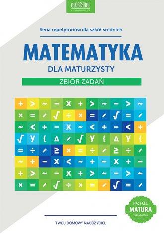 Matematyka dla maturzysty. Zbiór - okładka podręcznika