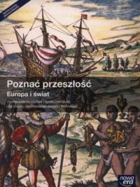 Poznać przeszłość. Europa i świat. Podręcznik. Liceum ogólnokształcące - okładka podręcznika