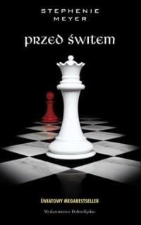 Przed świtem - Stephenie Meyer - okładka książki