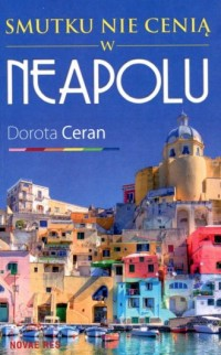 Smutku nie cenią w Neapolu - okładka książki
