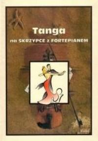 Tanga na Skrzypce z Fortepianem - okładka książki