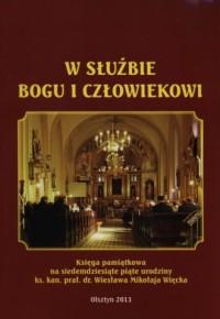 W służbie Bogu i człowiekowi - okładka książki
