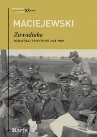 Zawadiaka. Dzienniki frontowe 1914-1920 - okładka książki