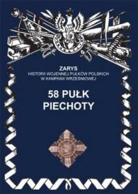 58 pułk piechoty. Seria: Zarys - okładka książki
