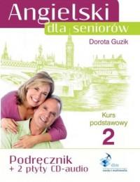 Angielski dla seniorów. Kurs podstawowy 2. Podręcznik (+ 2 CD-audio) - okładka podręcznika