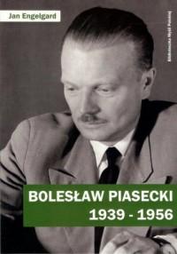 Bolesław Piasecki 1939-1956 - okładka książki