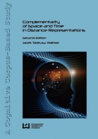 Complementarity of Space and Time in Distance Represetations - okładka książki