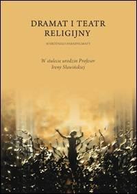 Dramat i teatr religijny. Wyróżniki - okładka książki