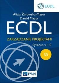 ECDL S5. Zarządzanie projektami. - okładka książki