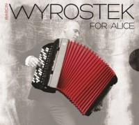 For Alice - Marcin Wyrostek - okładka płyty