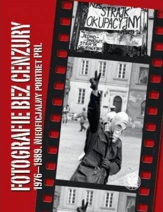 Fotografie bez cenzury 1976-1989. - okładka książki