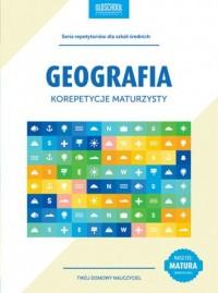 Geografia. Korepetycje maturzysty. Cel: Matura - okładka podręcznika