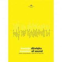 Inwazja dźwięku. Muzyka i sztuki wizualne - okładka książki