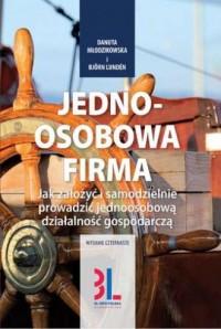 Jednoosobowa firma. Jak założyć i samodzielnie prowadzić jednoosobową działalność gospodarczą - okładka książki