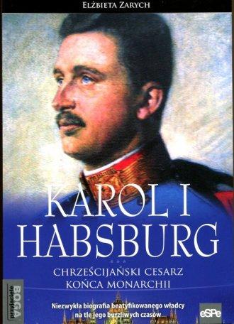 Karol I Habsburg. Chrześcijański - okładka książki