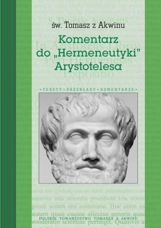 Komentarz do Hermeneutyki Arystotelesa. - okładka książki