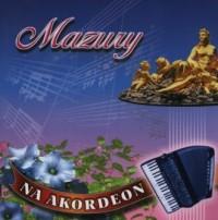 Mazury na akordeon - Wydawnictwo - okładka płyty