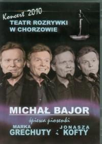 Michał Bajor śpiewa piosenki Marka Grechuty i Jonasza Kofty. Teatr Rozrywki w Chorzowie. Koncert 2010 - okładka filmu