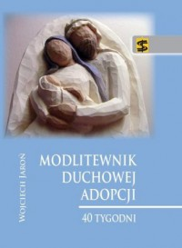 Modlitewnik duchowej adopcji. 40 - okładka książki