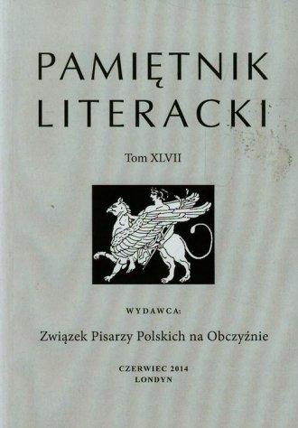 Pamiętnik Literacki. Tom XLVII - okładka książki