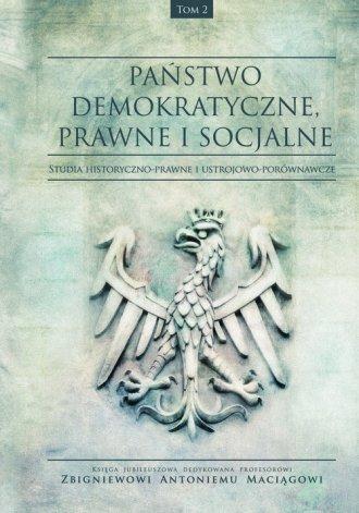 Państwo demokratyczne, prawne i - okładka książki