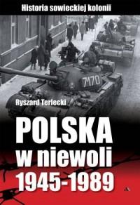 Polska w niewoli 1945-1989. Historia - okładka książki